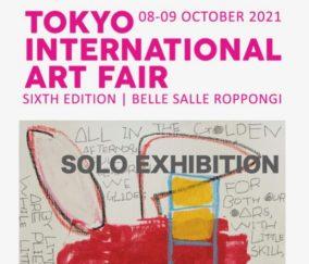 Tokyo International Art Fair /  8-9 October 2021 / BELLE SALLE ROPPONGI / TOKYO JAPAN
