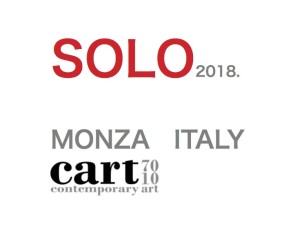 SOLO EXHIBITION IN MONZA ITALY   3.March ~ 19.May 2018